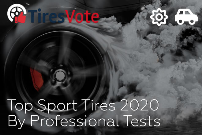Top Sport Tires 2020 By Professional Tests