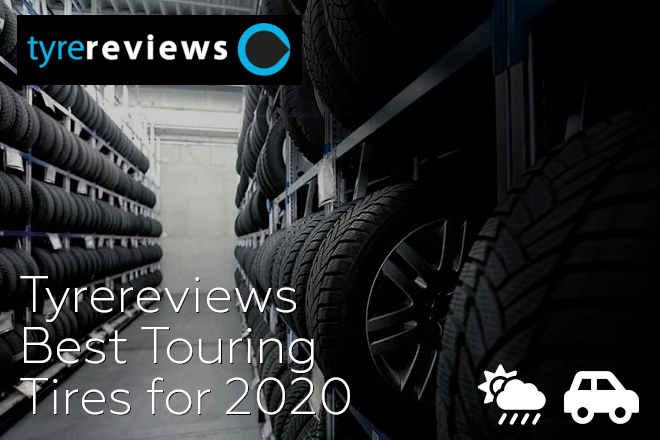 Tyrereviews: Best Touring Tires for 2020