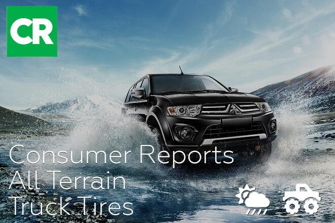 Consumer Reports: All Terrain Truck Tires