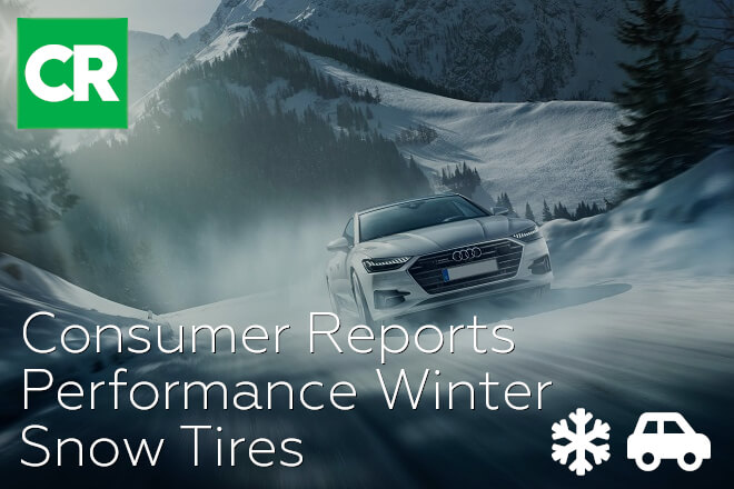 Consumer Reports: Performance Winter/Snow Tires