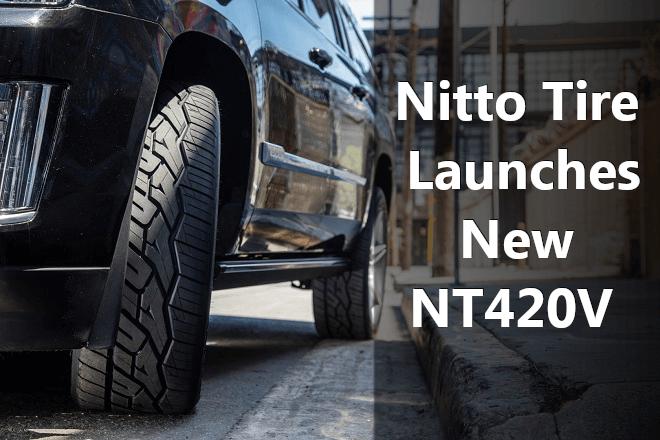 Nitto Tire Launches NT420V All-Season Truck & SUV Tire