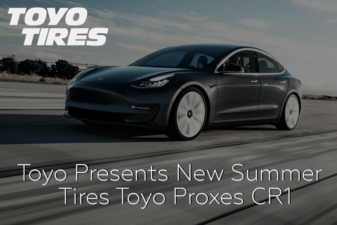 Toyo Presents New Summer Tires Toyo Proxes CR1