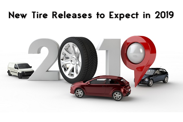 New Tire Releases to Expect in 2019