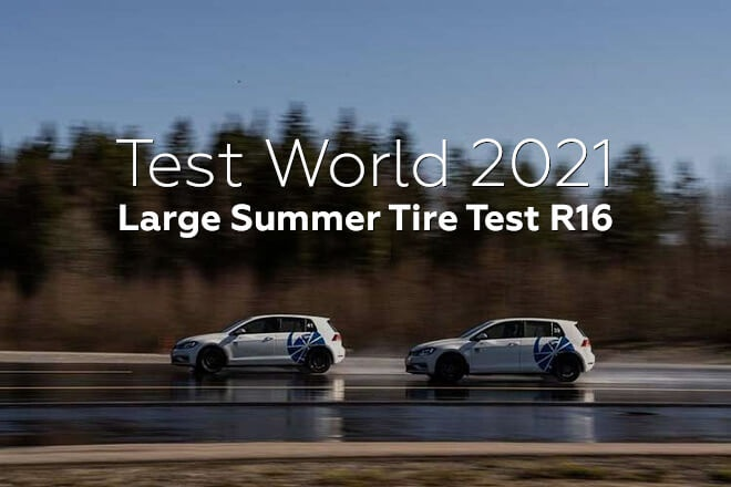 Test World 2021: Large Summer Tire Test R16