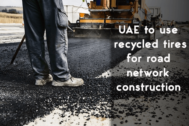 UAE to use recycled tires for road network construction