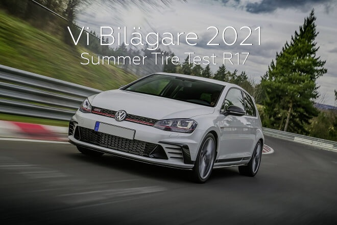 Vi Bilägare 2021: Summer Tire Test R17