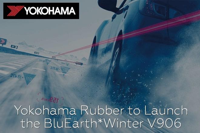 Yokohama Rubber to Launch the BluEarth*Winter V906
