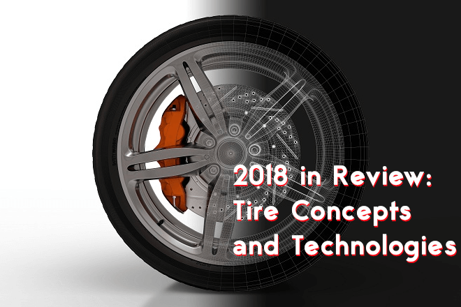2018 in Review: Tire Concepts and Technologies