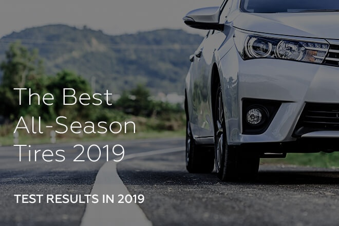 The Best All-Season Tires by the Test Results in 2019