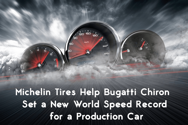 Michelin Tires Help Bugatti Chiron Set a New World Speed Record for a Production Car