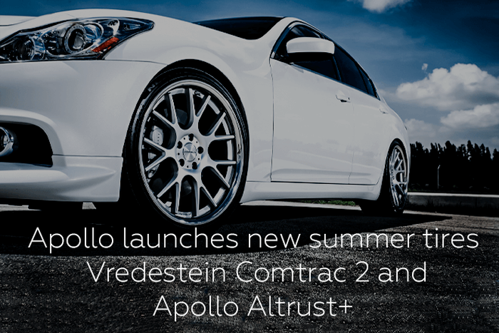 Apollo launches new summer tires Apollo Altrust+ and Vredestein Comtrac 2