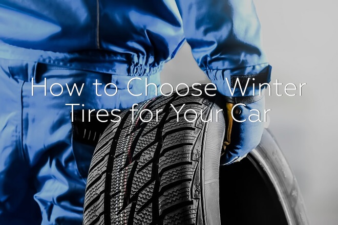 How to Choose Winter Tires for Your Car