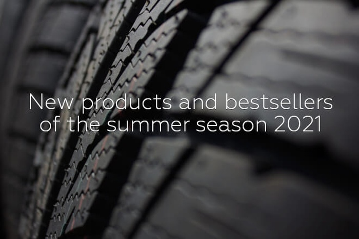 New products and bestsellers of the summer season 2021