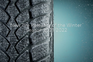 New Tire Releases of the Winter Season 2021/2022