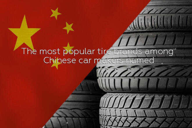 The most popular tire brands among Chinese car makers named