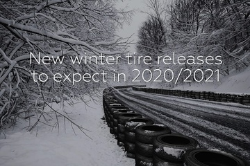 New winter tire releases to expect in 2020/2021