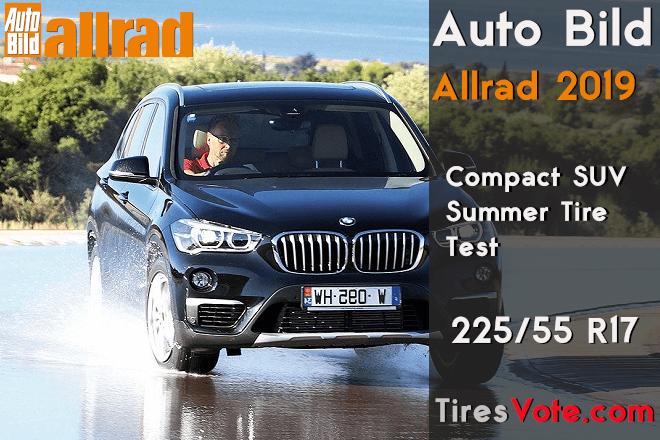 Auto Bild Allrad 2019: Compact SUV Summer Tire Test – 225/55 R17