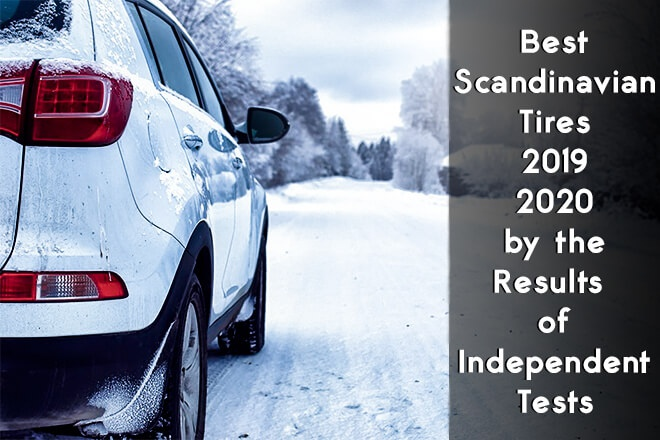 The Best Scandinavian Tires 2019/2020 by the Results of Independent Tests