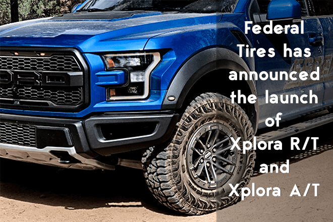Federal Tires has announced the launch of Xplora R/T and Xplora A/T