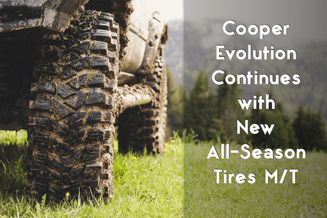 Cooper: Evolution Continues with New All-Season Tires M/T