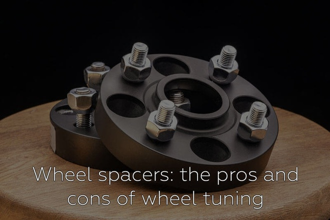 Wheel spacers: the pros and cons of wheel tuning