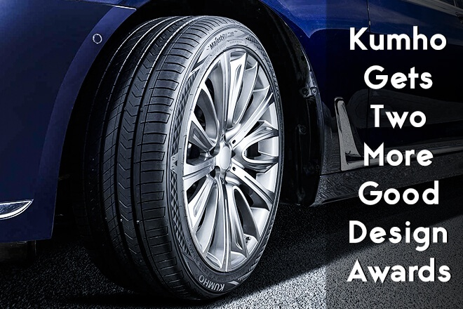 Kumho Gets Two More Good Design Awards