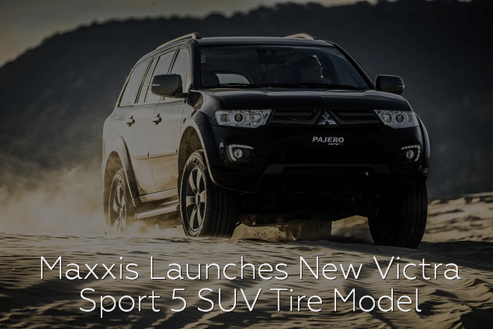 Maxxis Launches New Victra Sport 5 SUV Tire Model