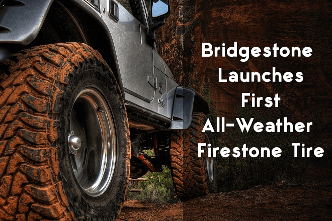 Bridgestone Launches First All-Weather Firestone Tire