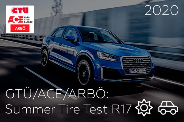 GTÜ/ACE/ARBÖ: Summer Tire Test R17