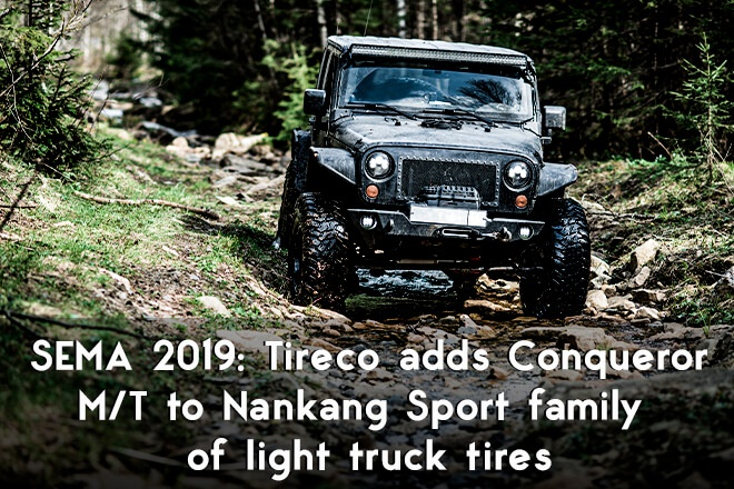 SEMA 2019: Tireco adds Conqueror M/T to Nankang Sport family of light truck tires