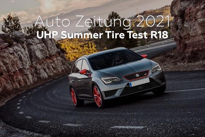 Auto Zeitung 2021: UHP Summer Tire Test R18