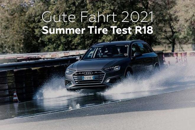 Gute Fahrt 2021: Summer Tire Test R18