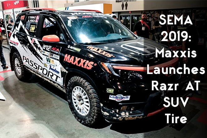 SEMA 2019: Maxxis Launches Razr AT SUV Tire