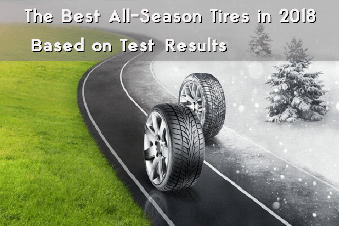 The Best All-Season Tires in 2018 based on Test Results