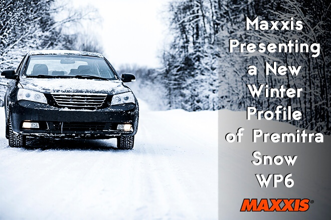 Maxxis Presenting a New Winter Profile of Premitra Snow WP6