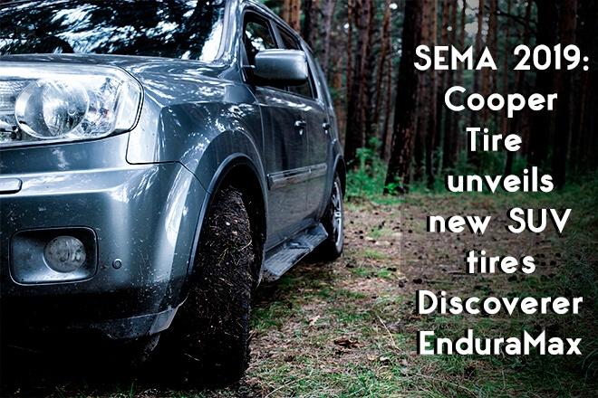 SEMA 2019: Cooper Tire unveils new SUV tires Discoverer EnduraMax
