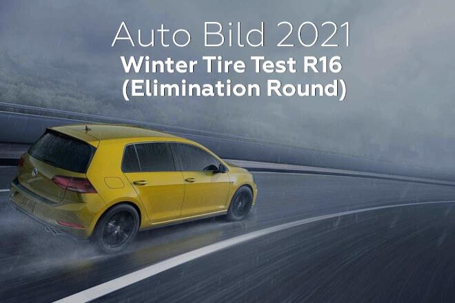 Auto Bild 2021: Winter Tire Test R16 (Elimination Round)