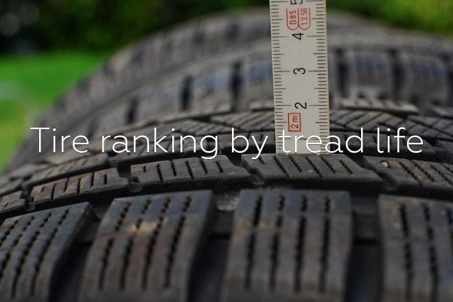 Tire ranking by tread life