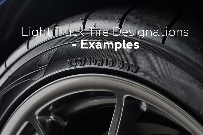 Light Truck Tire Designations - Examples