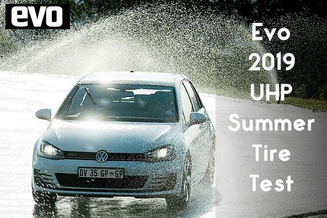 Evo 2019: 225/40 R18 UHP Summer Tire Test
