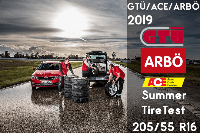 GTÜ/ACE/ARBÖ 2019: 205/55 R16 Summer Tire Test
