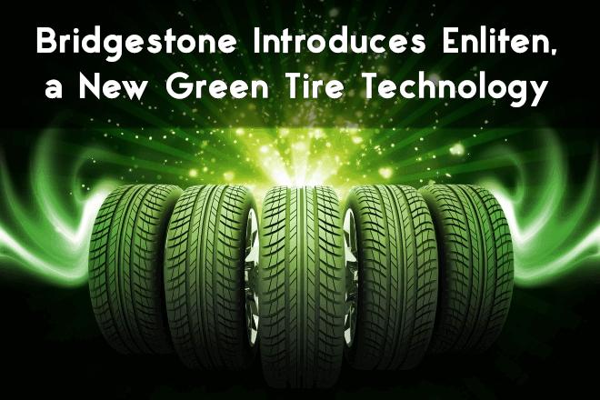 Bridgestone Introduces Enliten, a New Green Tire Technology