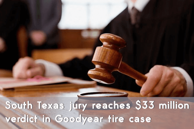 South Texas jury reaches $33 million verdict in Goodyear tire case