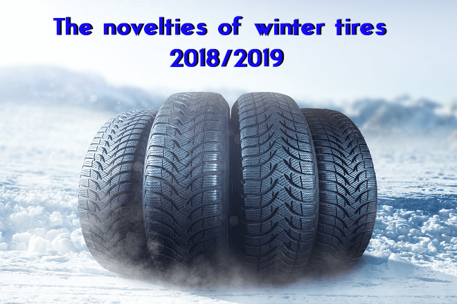 The Novelties of Winter Tires 2018/2019