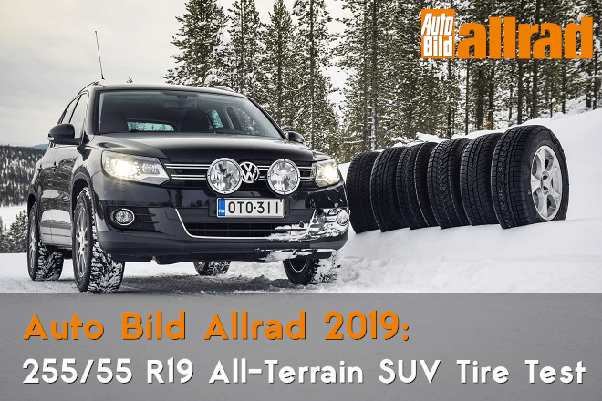 Auto Bild Allrad 2019 All-Terrain SUV Tire Test  – 255/55 R19